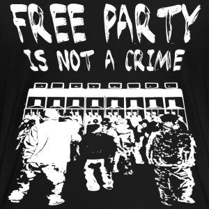free party is not a crime - Frauen Premium T-Shirt