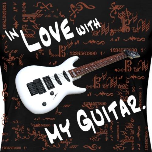 In love with my guitar - Frauen Premium T-Shirt