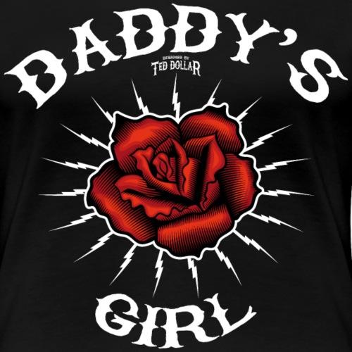 Daddy's girl rose - T-shirt Premium Femme