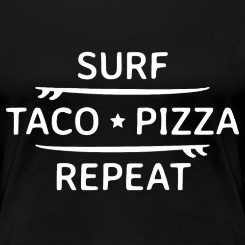 Surfen endlos mit Tacos und Pizza Party am Strand - Frauen Premium T-Shirt