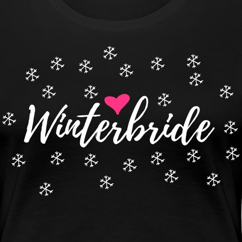 Winter Hochzeit Braut Junggesellenabschied JGA - Frauen Premium T-Shirt