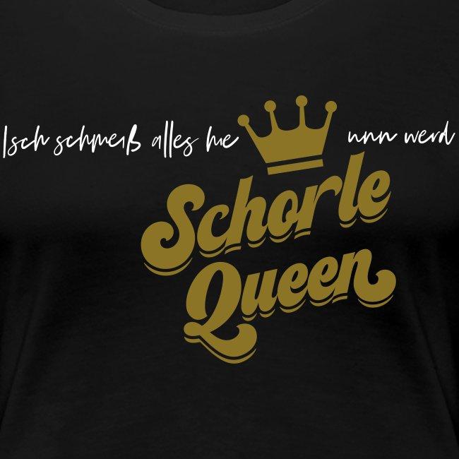 Isch schmeiß alles hie unn werd Schorle Queen - V2