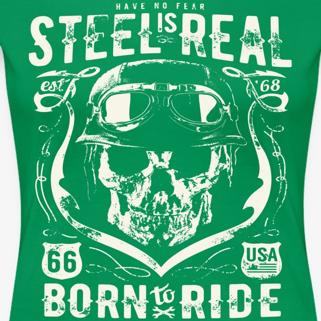 Have No Fear Is Real Born To Ride est 68