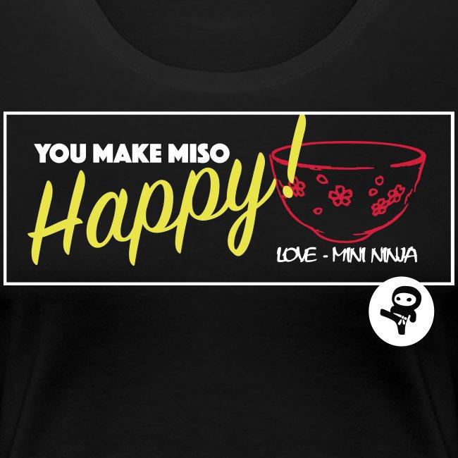 You make miso happy :)