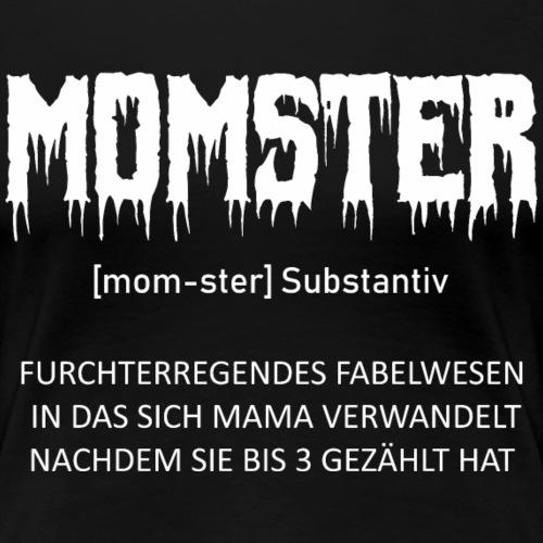 Momster Mama Monster Halloween Muttertag Shirt Ges - Frauen Premium T-Shirt