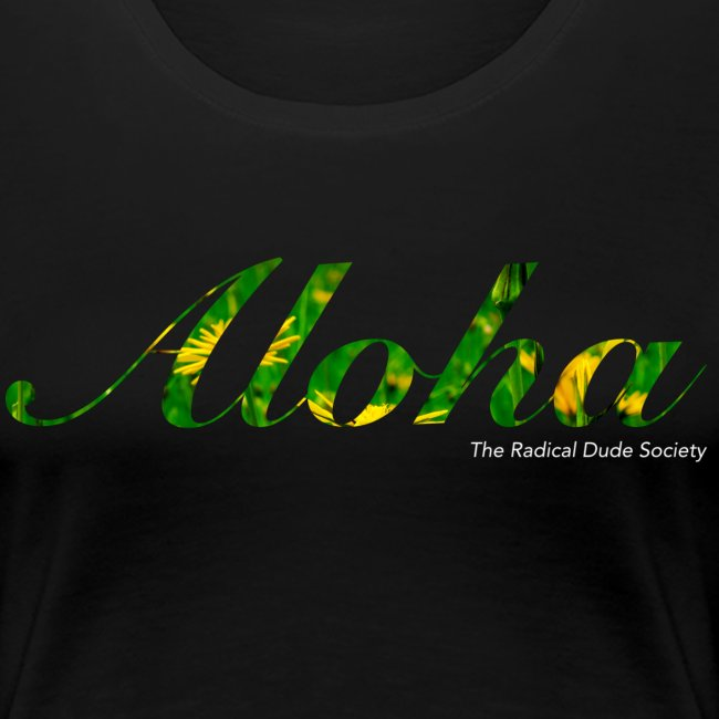 Aloha the radical dude society