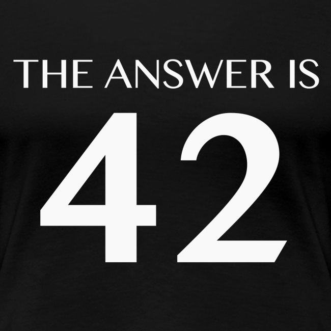 The Answer is 42 White