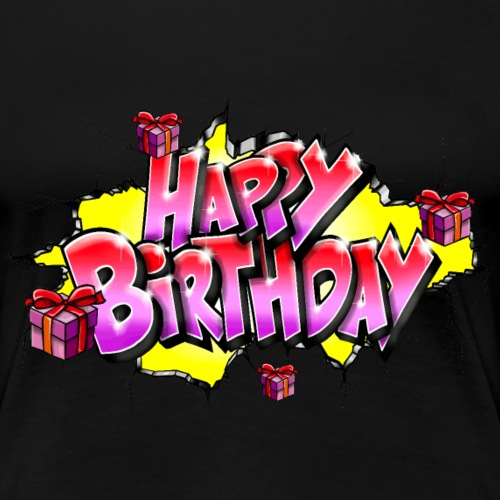 GRAFFITI HAPPY BIRTHDAY PRINTABLE ON EVERYTHING - T-shirt Premium Femme