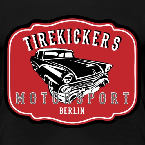 TIREKICKERS Motorsport - Frauen Premium T-Shirt