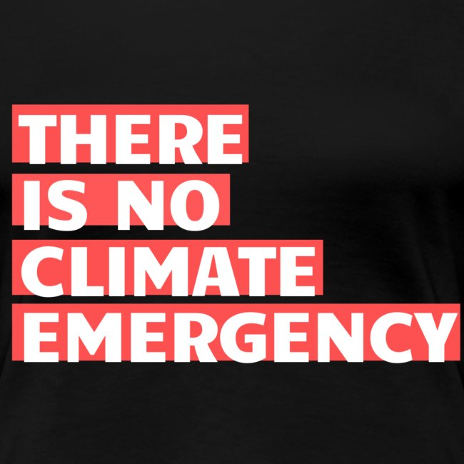 There is no climate emergency
