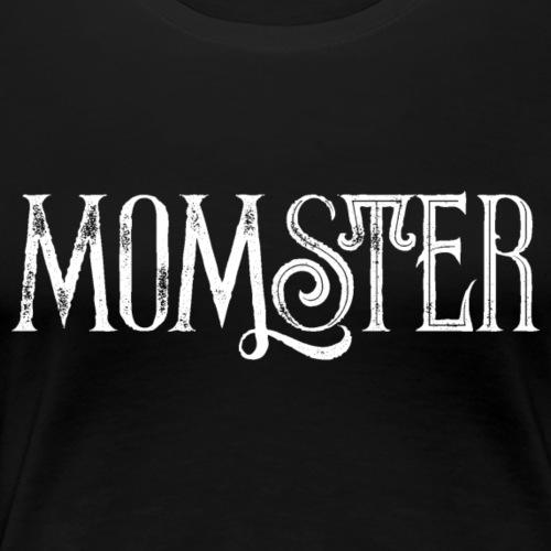 MOMster - Frauen Premium T-Shirt
