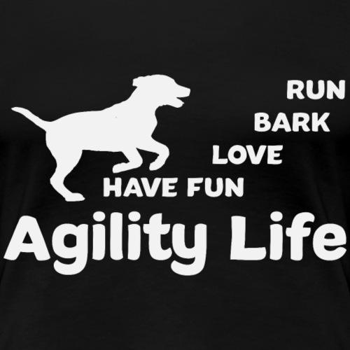 Agility Life T-Shirt Hundesport - Frauen Premium T-Shirt