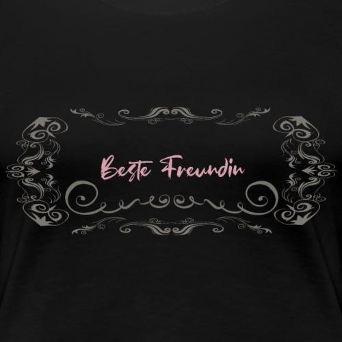 Beste Freundin - Frauen Premium T-Shirt