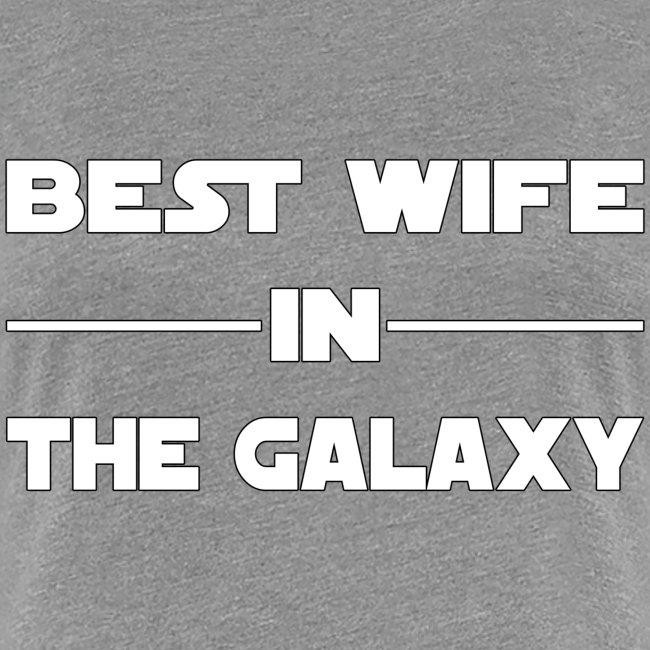 Best wife galaxy
