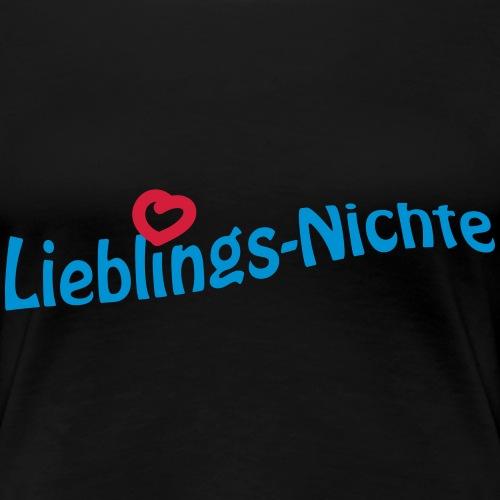 Lieblingsnichte - Frauen Premium T-Shirt