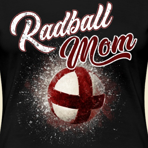 Radball Mom - Frauen Premium T-Shirt