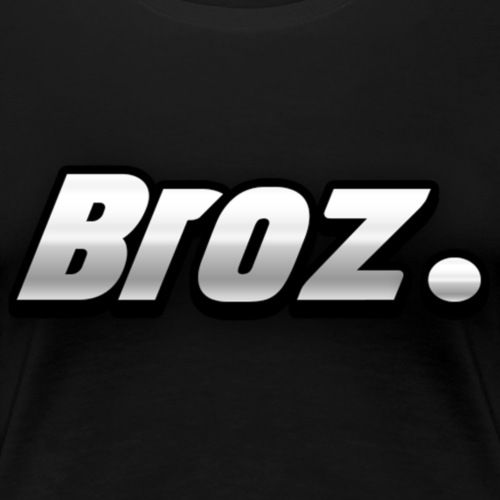 Broz. - Vrouwen Premium T-shirt