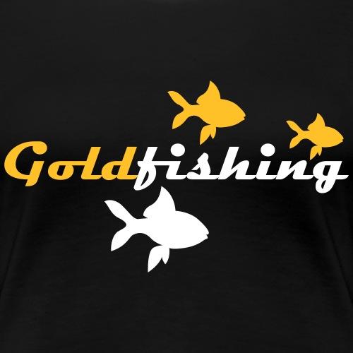Goldfishing - Frauen Premium T-Shirt
