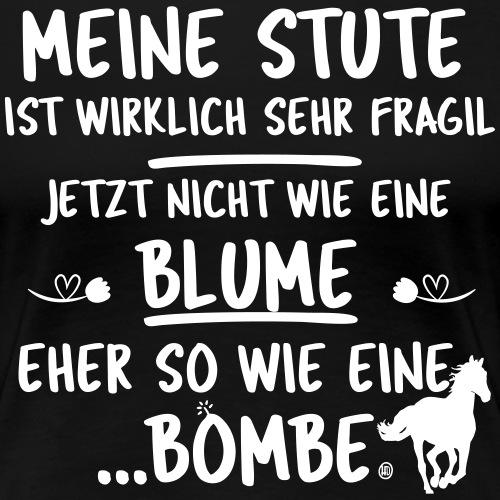 Meine Stute Blume Bombe - Frauen Premium T-Shirt