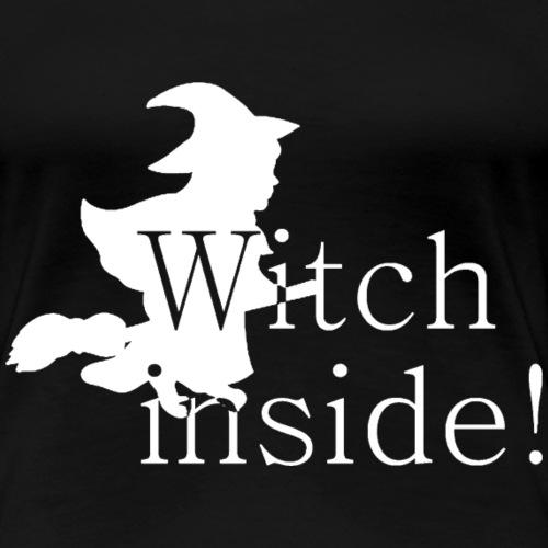 Witch Inside weiß - Frauen Premium T-Shirt