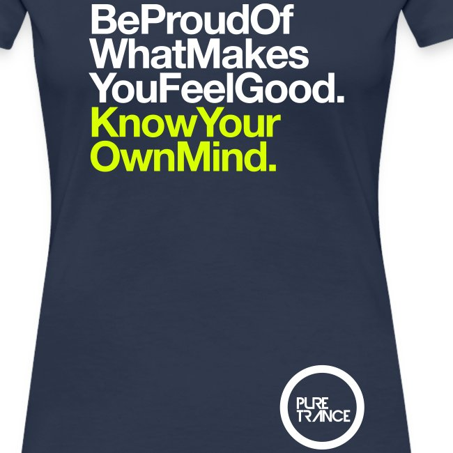 Be Proud Know Your Own Mind