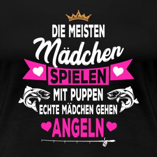 Echte Mädchen gehen Angeln Angler Papa - Frauen Premium T-Shirt