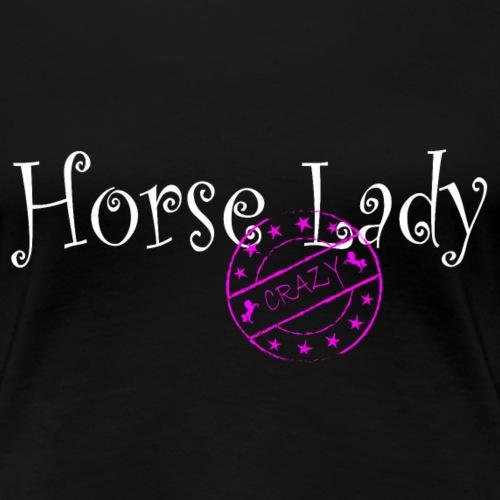 crazy horselady - Frauen Premium T-Shirt