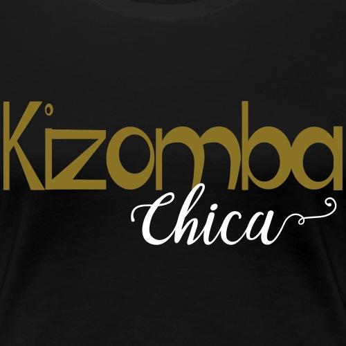 Kizomba Chica - Kizomba Dance Shirt - Frauen Premium T-Shirt