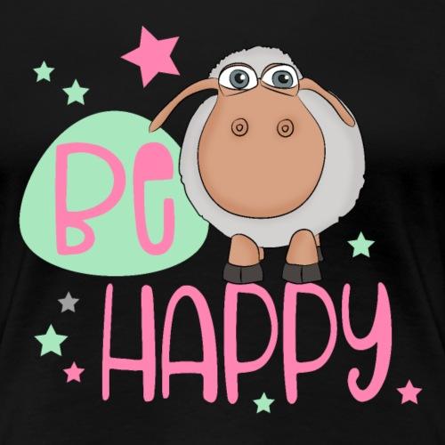 Be happy Schaf - Glückliches Schaf - Glücksschaf - Frauen Premium T-Shirt