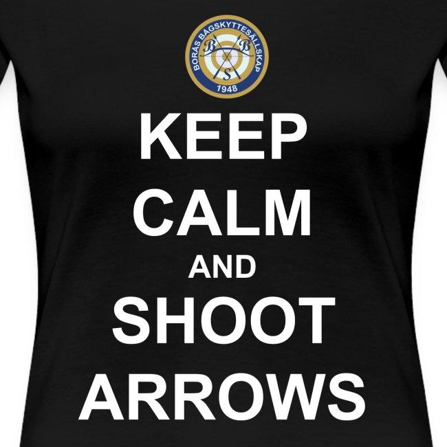 Keep Calm and Shoot Arrows - Vit text