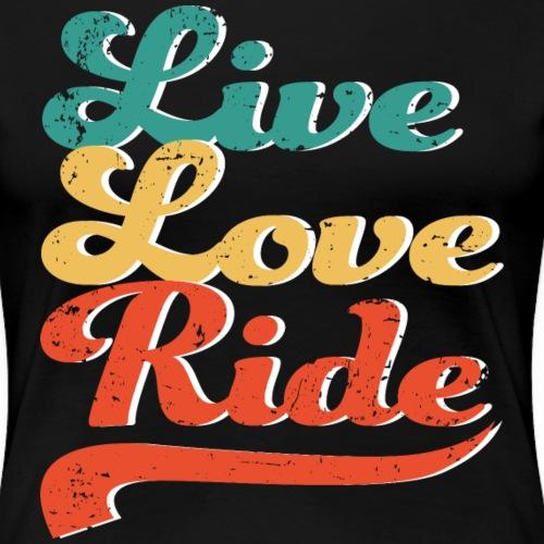 Leben, Lieben, Reiten - Frauen Premium T-Shirt