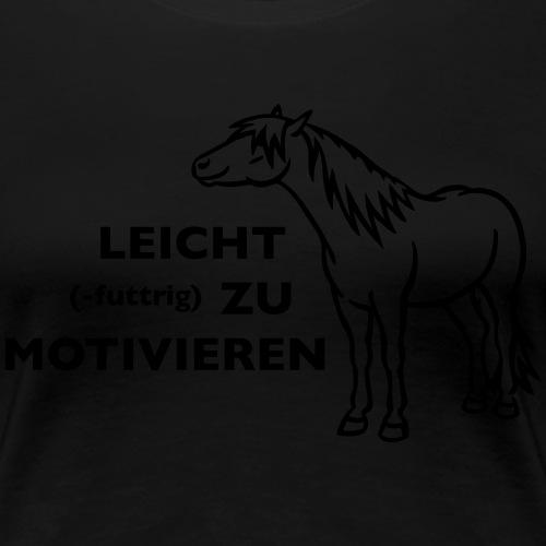 Leichte Motivation - Frauen Premium T-Shirt