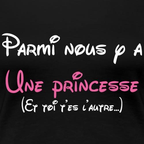 ♥Princesse c'est moi♥ - T-shirt Premium Femme