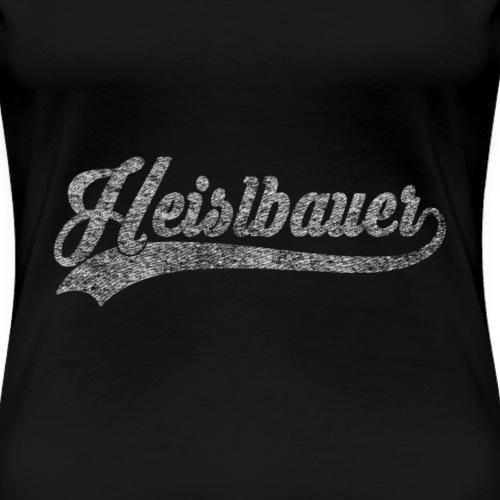 Häuslebauer - Heislbauer - Häuslbauer T-shirt - Frauen Premium T-Shirt