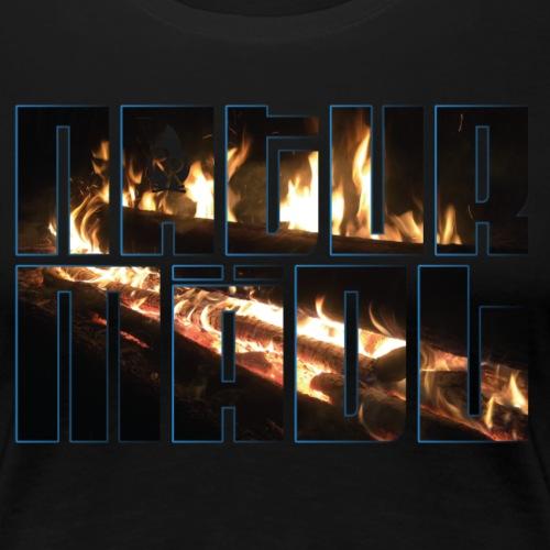Naturmädl Fire - Frauen Premium T-Shirt