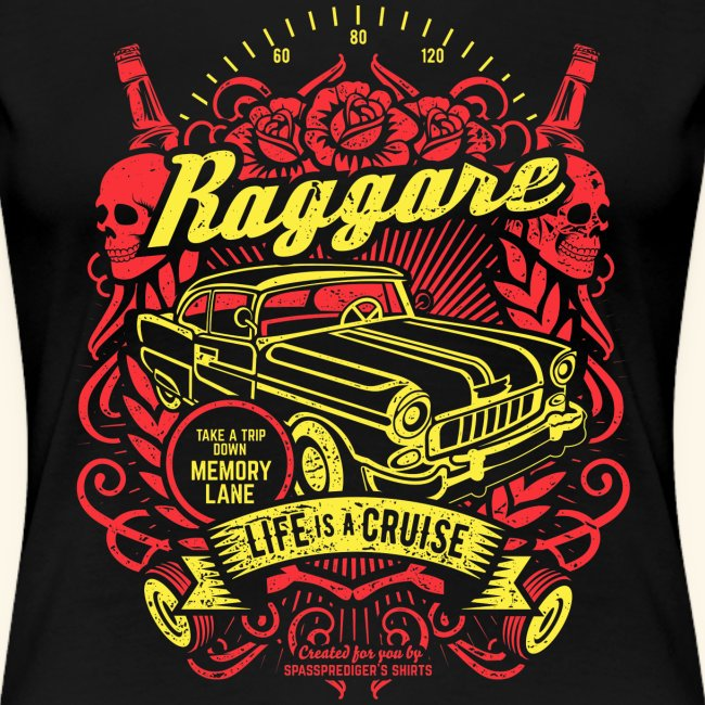 Raggare T-Shirt Life is a Cruise