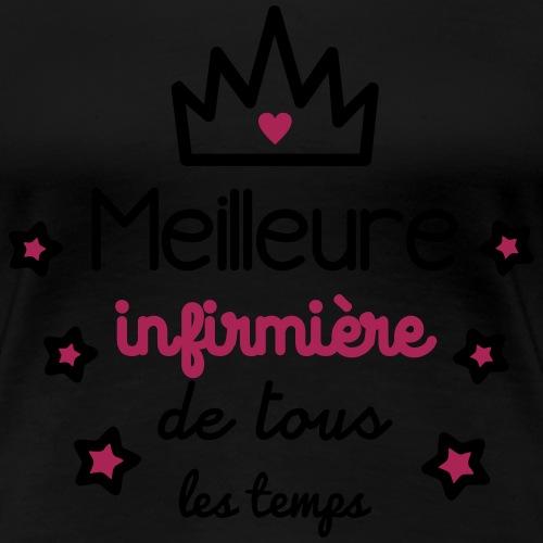 Meilleure infirmière : cadeau infirmière - T-shirt Premium Femme