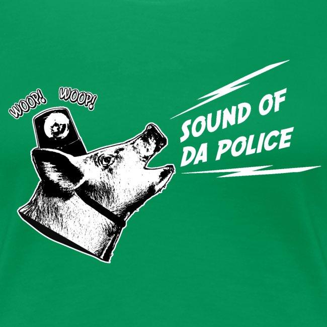 Sound of da Police - valkoinen printti