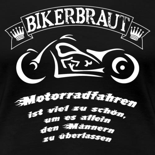 Bikerbraut - Frauen Premium T-Shirt
