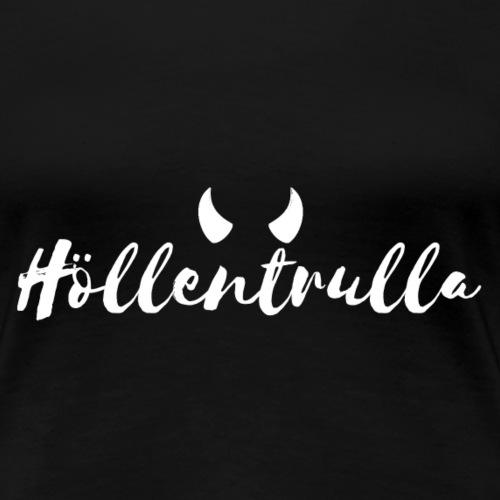 Höllentrulla - weiß - Frauen Premium T-Shirt