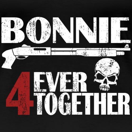Bonnie - Clyde Geschenk Geschenkidee - Frauen Premium T-Shirt