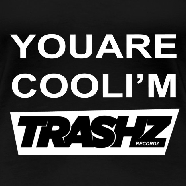 You are cool black