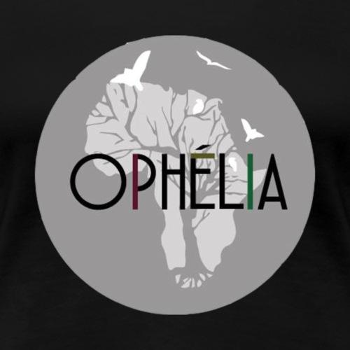 OPHELIA - T-shirt Premium Femme