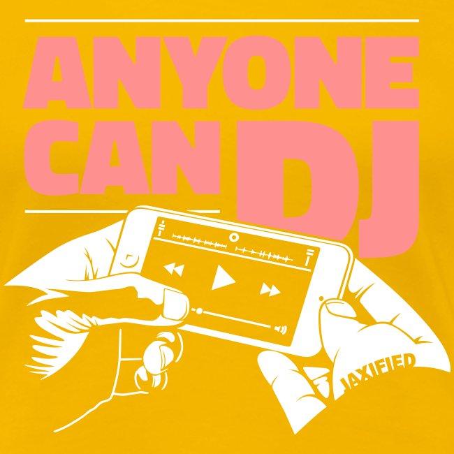 Anyone Can DJ