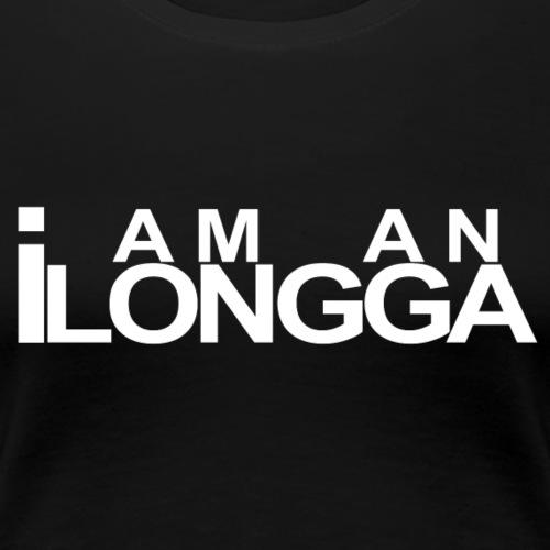 I am an ILONGGA - Women's Premium T-Shirt