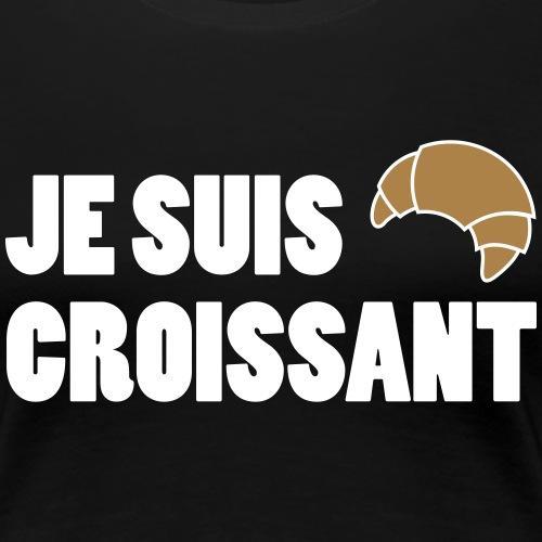 JE SUIS CROISSANT - Women's Premium T-Shirt