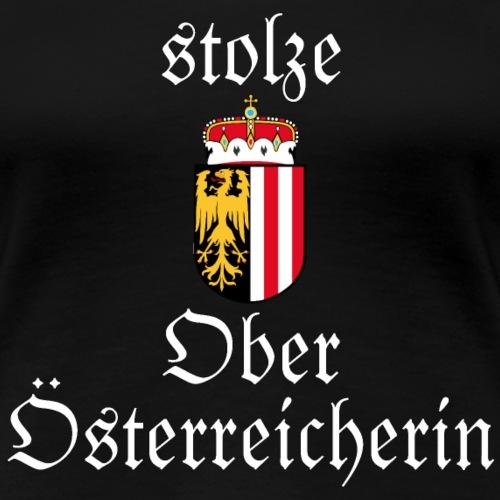 stolze Oberösterreicherin - Frauen Premium T-Shirt