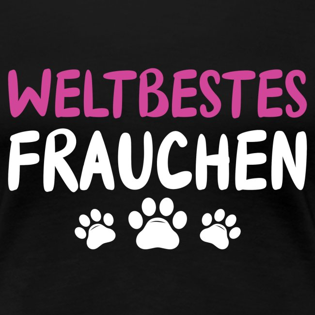 Weltbestes Frauchen Hundeliebe Hund