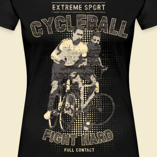 Radball | Fight Hard - Frauen Premium T-Shirt
