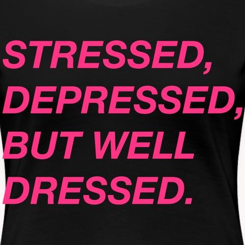 Stressed - Frauen Premium T-Shirt